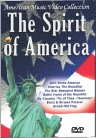 The Spirit of America DVD - America's Most Patriotic Music Video Collection